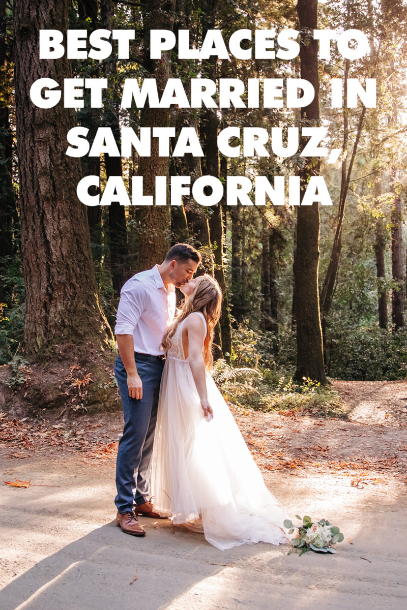 best-places-married-santa-cruz-california
